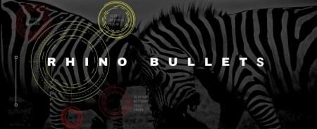 Rhino Bullets